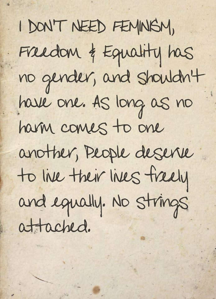 Freedom & Equality Has Not Gender